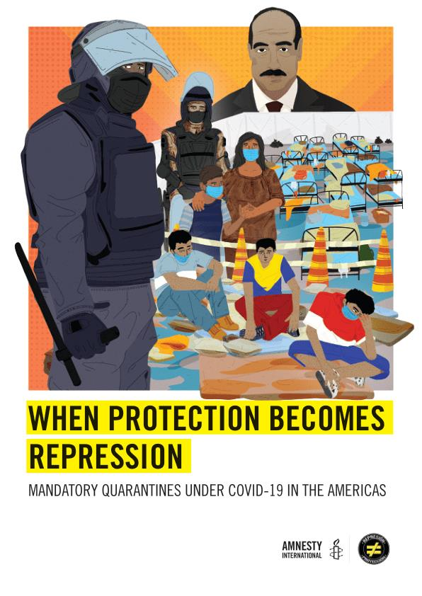 AMERICAS: WHEN PROTECTION BECOMES REPRESSION: MANDATORY QUARANTINES UNDER COVID-19 IN THE AMERICAS